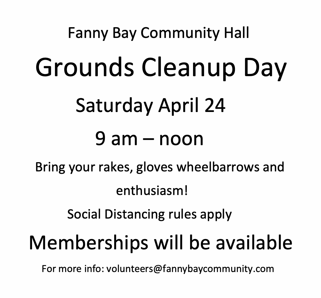 Fanny Bay Hall Grounds Cleanup Day